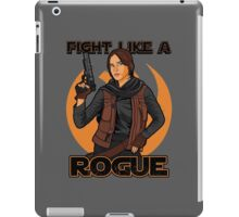 Fight like a rogue iPad Case/Skin