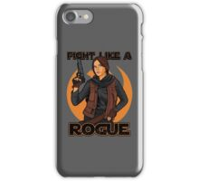 Fight like a rogue iPhone Case/Skin