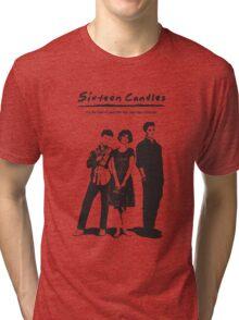 Sixteen Candles Tri-blend T-Shirt