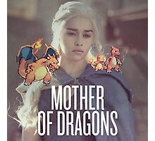 Mother of Dragons x Pokemon Photographic Print