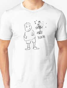I am not hick T-Shirt