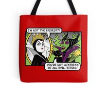 Not The Fairest Tote Bag