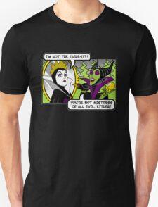 Not The Fairest Unisex T-Shirt