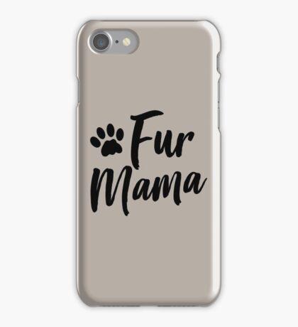 Fur Mama iPhone Case/Skin