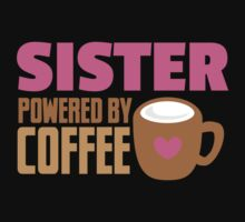 Sister powered by coffee Baby Tee