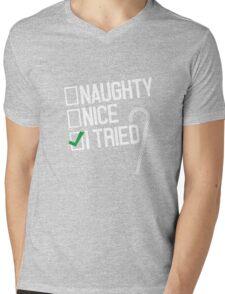 Christmas Naughty, Nice, I Tried T-Shirt Mens V-Neck T-Shirt
