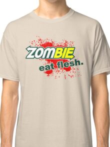 Zombie - Eat Flesh Classic T-Shirt