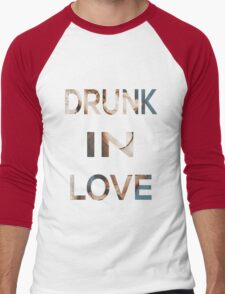 Drunk In Love Men's Baseball ¾ T-Shirt