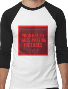 What NOT to Say to a Photographer  Men's Baseball ¾ T-Shirt
