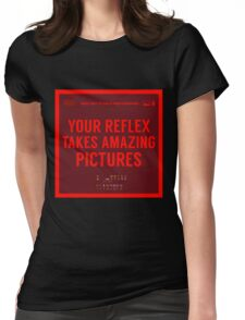 What NOT to Say to a Photographer  Womens Fitted T-Shirt