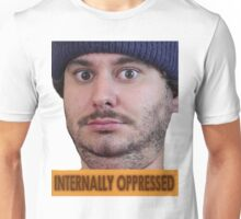 Internally Oppressed Unisex T-Shirt