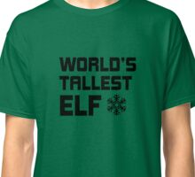 World's Tallest Elf T-Shirt Classic T-Shirt