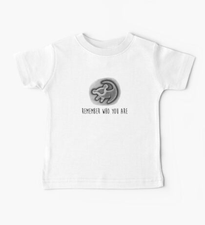 Remember Who You Are - The Lion King Baby Tee