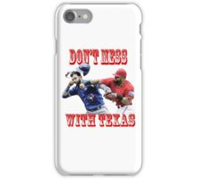 dont mess with texas iPhone Case/Skin