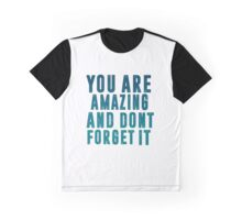 Inspirational Quote#1 Graphic T-Shirt
