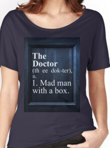 The Doctor Dictionary Women's Relaxed Fit T-Shirt