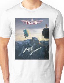 Believe In Your Dreams TWRP Unisex T-Shirt