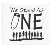 We Stand As One - #safetypin for #solidarity, large posters, wall hangings Wall Tapestry