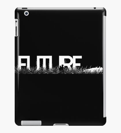 this is the future... iPad Case/Skin