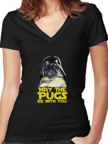 Funny Star Wars May The Pugs Be With You Women's Fitted V-Neck T-Shirt