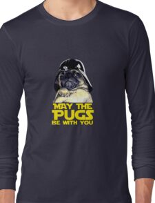 Funny Star Wars May The Pugs Be With You Long Sleeve T-Shirt