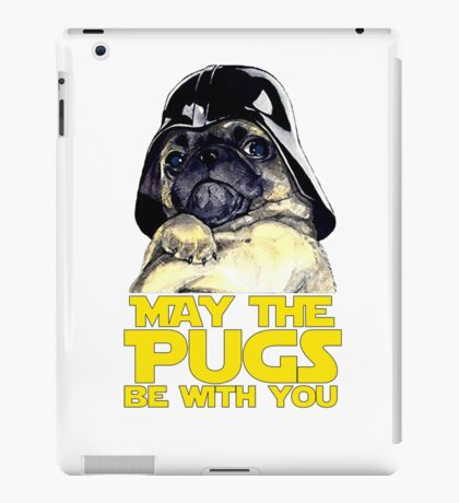 Funny Star Wars May The Pugs Be With You iPad Case/Skin