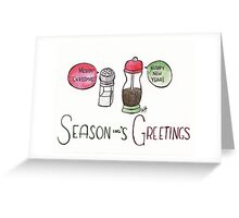 Season-ing's Greetings Greeting Card