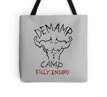 Demamp Camp - Fully Insured WORKAHOLICS Tote Bag