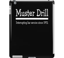 Muster Drill - Interrupting Bar Service Since 1972  iPad Case/Skin