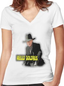 Hello Dolores Women's Fitted V-Neck T-Shirt