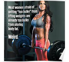 Women Afraid of Getting Too Bulky Poster