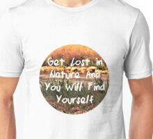 Find Yourself in Nature Unisex T-Shirt
