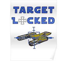 Target Locked Y-Wing Poster