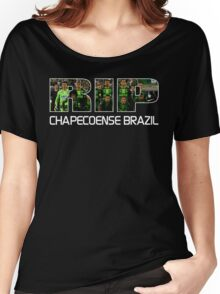 RIP Chapecoense , tribute to chapecoense football team. Women's Relaxed Fit T-Shirt