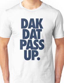 Dak Dat Pass Up. (BLUE) Unisex T-Shirt