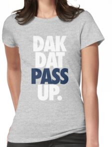 Dak Dat Pass Up. (WHITE/BLUE) Womens Fitted T-Shirt