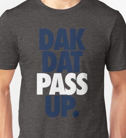 Dak Dat Pass Up. (BLUE/WHITE) Unisex T-Shirt