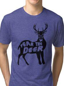 Fear the Deer Tri-blend T-Shirt