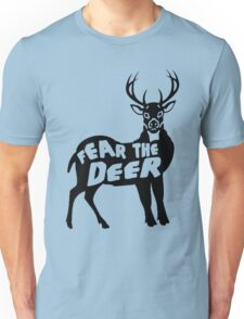 Fear the Deer Unisex T-Shirt