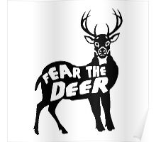 Fear the Deer Poster