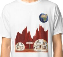 Hello Earthlings - Welcome to Mars Classic T-Shirt