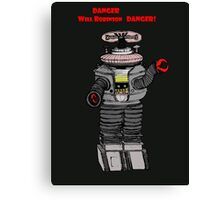 Danger Will Robinson, Danger! Canvas Print