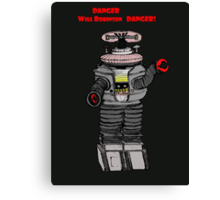 Danger Will Robinson, Danger! Canvas Print