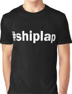 #SHIPLAP  T-Shirt, Funny Fixer Upper Shirts for shiplap lovers Graphic T-Shirt