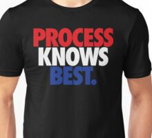Process Knows Best. (RED/WHITE/BLUE) Unisex T-Shirt