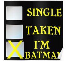 SINGLE TAKEN I'M BATMAN Poster