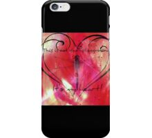 It's my heart! iPhone Case/Skin