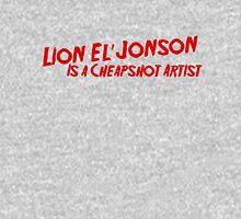 Lion El'Jonson is a Cheapshot Artist Unisex T-Shirt