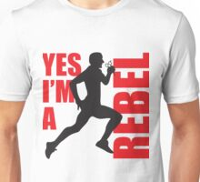 Yes I'm A Rebel Unisex T-Shirt