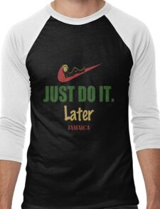 Funny Just Do It Later - Comedy Procrastinate Lazy Tshirt $ Men's Baseball ¾ T-Shirt